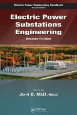 Electric Power Substations Engineering : Electric Power Engineering - John D. McDonald