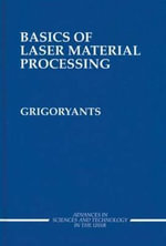 Basics of Laser Material Processing - A.G. Grigoryants