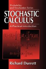 Stochastic Calculus : A Practical Introduction