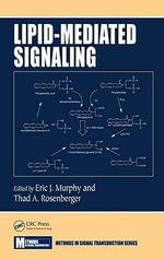 Lipid-Mediated Signaling - Eric J. Murphy