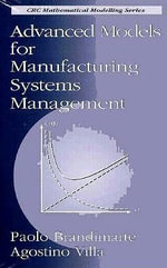 Advanced Models for Manufacturing Systems Management : Manufacturing Systems Management - A. Villa