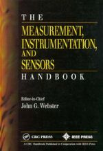 The Measurement, Instrumentation and Sensors Handbook : Design, Analysis, and Communication of Scientific ... - John G. Webster