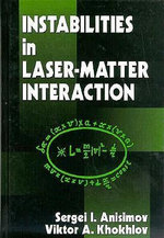 Instabilities in Laser-Matter Interaction - Sergei I. Anisimov