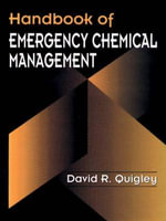 Handbook of Emergency Chemical Management : Pesticides v. 3 - D.R. Quigley