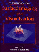 The Handbook of Surface Imaging and Visualization : A Text-Atlas of Case Studies Emphasizing Respirato...
