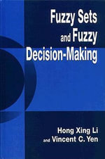 Fuzzy Sets and Fuzzy Decision-making - Hong-Xing Li