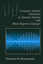 Computer-assisted Simulation of Dynamic Systems with Block Diagram Languages - N.M. Karayanikis