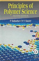 Principles of Polymer Science, Second Edition : Stability, Convergence and Robustness - P Bahadur