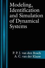 Modeling Identification and Simulation of Dynamical System : Unpredictable Order in Dynamical Systems - P.P.J.Van Den Bosch