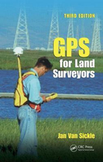 GPS for Land Surveyors - Jan Van Sickle