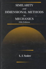 Similarity and Dimensional Methods in Mechanics - L.I. Sedov