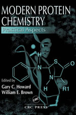 Practical Methods in Advanced Protein Chemistry : Practical Aspects - Gary C. Howard