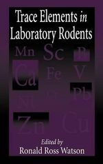 Trace Elements in Laboratory Rodents : Reducing the Environmental Impact of Cattle Operat...