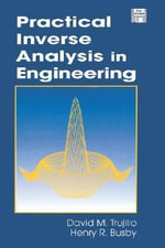 Practical Inverse Analysis in Engineering - David M. Trujillo