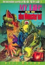 My Life as Alien Monster Bait - Bill Myers