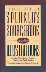 Speaker's Sourcebook of New Illustrations - Virgil Hurley