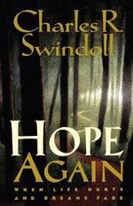 Hope Again : Essential Truths for Becoming Strong in the Faith - Charles R. Swindoll