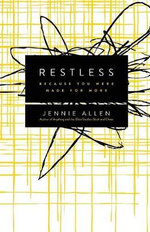 Restless : Because You Were Made for More - Jennie Allen