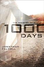 1000 Days : The Ministry of Christ - Jonathan Falwell