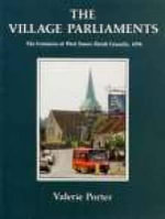 Village Parliaments : Century of West Sussex Parish Councils 1894-1994 - Val Porter