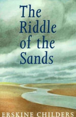 The Riddle of the Sands : ELEANOR BRASCH - Erskine Childers