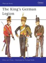 The King's German Legion - Otto von Pivka
