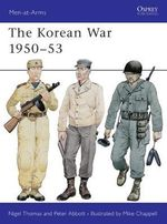 The Korean War, 1950-53 - Nigel Thomas