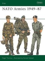 N. A. T. O. Armies Today - Nigel Thomas