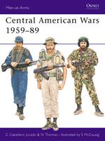 Central American Wars, 1959-89 - Carlos Caballero Jurado