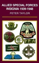 Allied Special Forces Insignia - Peter Taylor