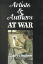 Artists and Authors at War - Henry Buckton