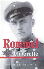 Rommel and Caporetto - J. Wilks