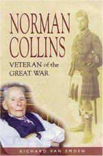 Norman Collins : Veteran of the Great War - Richard Van Emden
