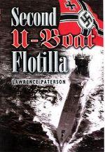 Second U-boat Flotilla - Lawrence Paterson