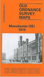 Manchester (SE) 1915 : Lancashire Sheet 104.11 - Chris Makepeace
