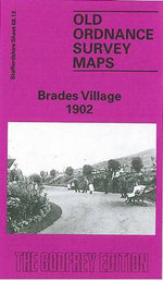 Brades Village 1902 : Staffordshire Sheet 68.13 - Mary Bodfish