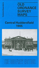 Central Huddersfield 1905 : Yorkshire Sheet 246.15 - G. C. Dickinson