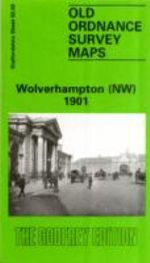 Wolverhampton (North West) 1901 : Staffordshire Sheet 62.06 - John Boynton