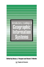 Introductory Readings in Geographic Information Systems : Volume 2, The Anglo-Iranian Years 1928-1954: Anglo...