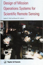 Design of Mission Operations Systems for Scientific Remote Sensing - Stephen D. Wall