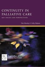 Continuity in Palliative Care : Key Issues and Perspectives - Dan Munday