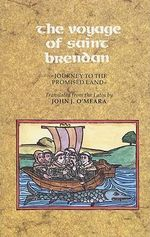 The Voyage of Saint Brendan : Journey to the Promised Land