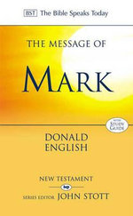 Message of Mark : Fullness and Freedom - Donald English
