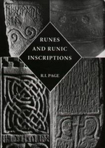 Runes and Runic Inscriptions : Collected Essays on Anglo-Saxon and Viking Runes - R. I. Page