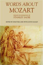 Words About Mozart : Essays in Honour of Stanley Sadie