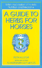 Guide to Herbs for Horses - Keith Allison