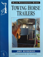 Towing Horse Trailers : Teach Yourself  - John Henderson