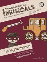 The Highwayman : Soloists, Choir and Instruments (Piano) - Christopher Norton