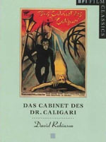Das Cabinet des Dr.Caligari : The BFI Film Classics - David Robinson