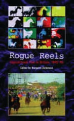 Rogue Reels : Oppositional Film in Britain 1945-90